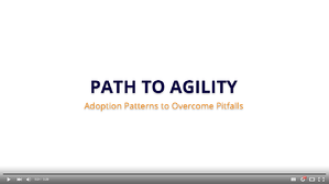 Video-PathtoAgility.png
